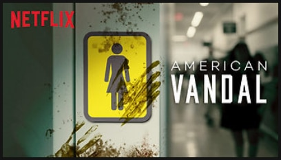 Netflix American Vandal
